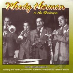 Herman, Woody - 1946 Broadcasts CD Cover Art