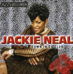 Neal, Jackie - Down In Da Club CD Cover Art