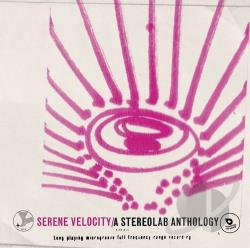 Stereolab - Serene Velocity: A Stereolab Anthology CD Cover Art