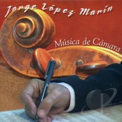 Lopez Marin, Jose - Musica De Camara CD Cover Art
