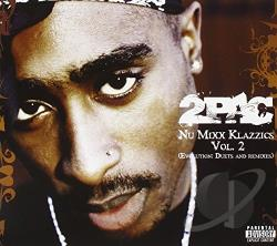 Tupac - Nu Mixx Classics, Vol. 2 CD Cover Art