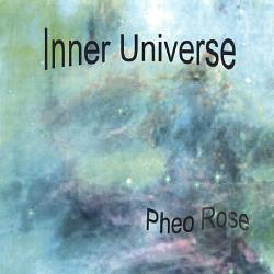 Rose, Pheo - Inner Universe CD Cover Art