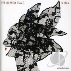 Mina - Per Quando Ti Amo CD Cover Art