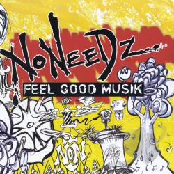 Noneedz - Feel Good Musik CD Cover Art