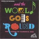 And the World Goes 'Round: The Songs of Kander & Ebb CD Cover Art