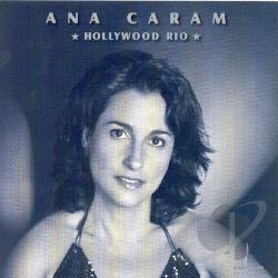 Caram, Ana - Hollywood Rio CD Cover Art
