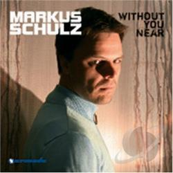 Schulz, Markus - Without You Near CD Cover Art