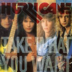 Hurricane - Take What You Want CD Cover Art