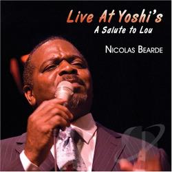 Bearde, Nicolas - Live at Yoshi's: A Salute to Lou CD Cover Art