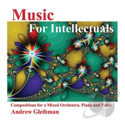 Gleibman, Andrew - Music For Intellectuals CD Cover Art