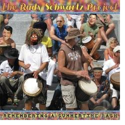 Rudy Schwartz Project - Remembering a Sumertime Rash CD Cover Art