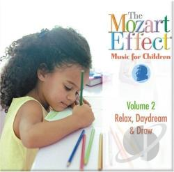 Mozart Effect, The; Campbell - Mozart Effect - Music for Children, Vol. 2: Relax, Daydream & Draw CD Cover Art