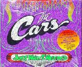 Cars - Just What I Needed: The Cars Anthology CD Cover Art