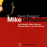 DiRubbo, Mike - Keep Steppin' CD Cover Art