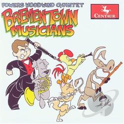 Powers Woodwind Quintet - Bremen Town Musicians CD Cover Art