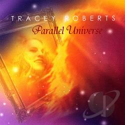 Roberts, Tracey - Parallel Universe CD Cover Art