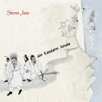 Stone Jazz - On Eastern Angle CD Cover Art