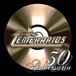Los Temerarios - 30 Aniversario CD Cover Art