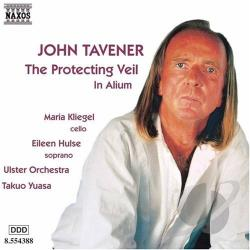 Tavener, John - Tavener: The Protecting Veil CD Cover Art