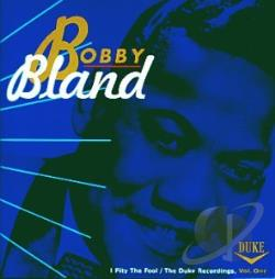 Bland, Bobby Blue - I Pity The Fool: The Duke Recordings, Volume 1 CD Cover Art