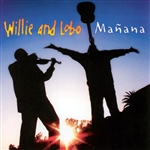 Willie & Lobo - Ma�ana DB Cover Art