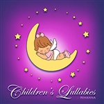 Children's Lullabies - Children's Lullabies: Rihanna Tribute DB Cover Art