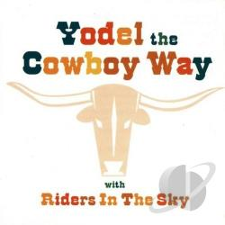 Riders In The Sky - Yodel the Cowboy Way CD Cover Art