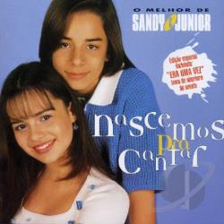 Sandy & Junior - Nescemos Para Cantar CD Cover Art