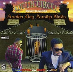 South Circle - Anotha Day Anotha Balla CD Cover Art