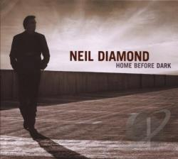 Diamond, Neil - Home Before Dark CD Cover Art