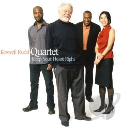 Roswell Rudd Quartet - Keep Your Heart Right CD Cover Art