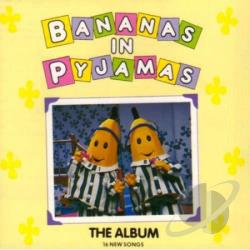 Bananas In Pyjamas - Bananas In PJ Album CD Cover Art