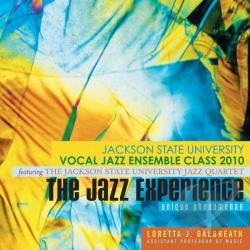 Jackson State University Vocal Jazz Ensemble Class - Jazz Experience CD Cover Art