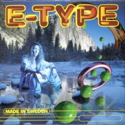 E-Type - Made in Sweden CD Cover Art