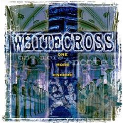 Whitecross - One More Encore CD Cover Art