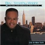 Wright, Rev. Timothy - Live in New York CD Cover Art