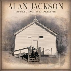 Jackson, Alan - Precious Memories CD Cover Art