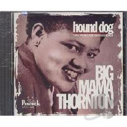 Thornton, Big Mama - Hound Dog: The Peacock Recordings CD Cover Art
