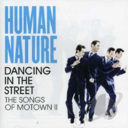 Human Nature - Dancing in the Street: The Songs of Motown II CD Cover Art