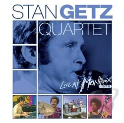 Getz, Stan / Getz, Stan Quartet - Complete Live at Montreux 1972 CD Cover Art