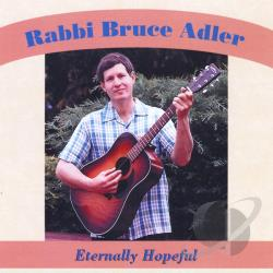 Rabbi Bruce Adler - Eternally Hopeful CD Cover Art