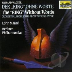 Bpo / Maazel / Wagner - Wagner: The Ring Without Words CD Cover Art