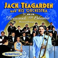 Teagarden, Jack - 1939 Brunswick & Columbia Recordings CD Cover Art
