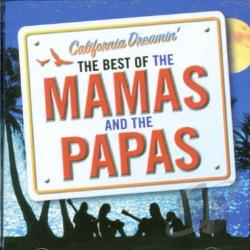 Mama's & The Papa's - California Dreamin': The Best of the Mamas & the Papas CD Cover Art
