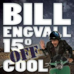 Engvall, Bill - 15 Degrees Off Cool CD Cover Art