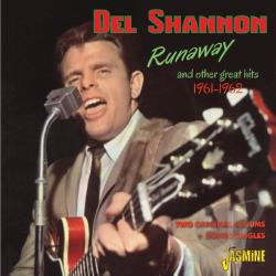 Shannon, Del - Runaway & Other Great Hits 1961-1962 CD Cover Art