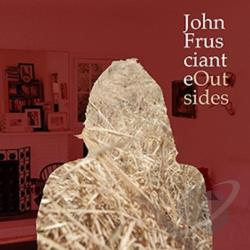 Frusciante, John - Outsides CD Cover Art