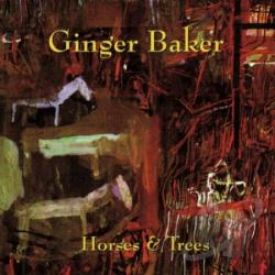 Baker, Ginger - Horses & Trees CD Cover Art