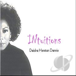 Dennis, Deidre Harston - Intuitions CD Cover Art