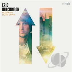 Hutchinson, Eric - Moving Up Living Down CD Cover Art